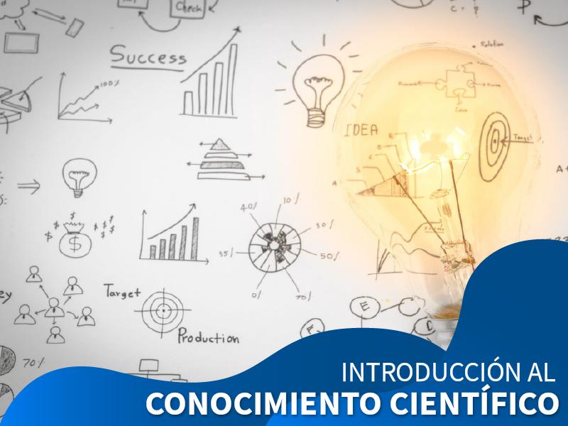 Introducción al Conocimiento Científico